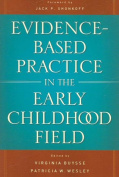 Evidence-Based Practice in the Early Childhood Field