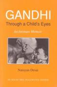 Gandhi Through a Child's Eyes