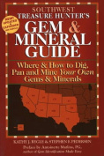 Southwest Treasure Hunter's Gem and Mineral Guide