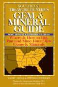 Southeast Treasure Hunters Gem & Mineral Guide