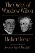 The Ordeal of Woodrow Wilson
