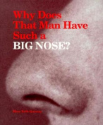 Why Does That Man Have Such a Big Nose?