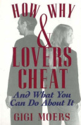 How and Why Lovers Cheat