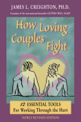 How Loving Couples Fight
