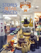 Stores and Retail Spaces: v. 6