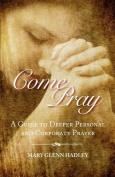 Come Pray