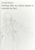 Drawings After the Codices Madrid of Leonardo Da Vinci