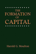 The Formation of Capital