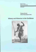 History and Histories in the Caribbean