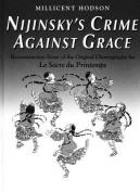 Nijinsky's Crime Against Grace