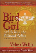Bird Girl & Man Who Follow