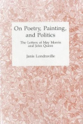 On Poetry, Painting, and Politics