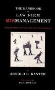 Handbook of Law Firm Mismanagement