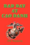 Bad Day at Cao Danh