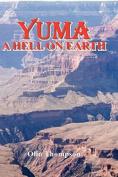 Yuma: A Hell on Earth