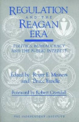 Regulation & the Reagan Era