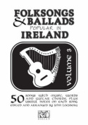 Folk Songs and Ballads Popular in Ireland