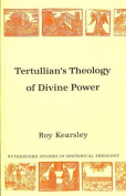 Tertullian's Theology of Divine Power