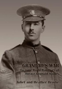 Grandad's War - The First World War Diary of Horace Reginald Stanley