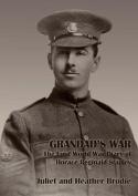 Grandad's War - The First World War Diary of Horace Reginald Stanley