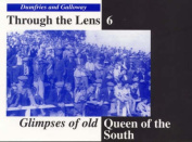 Glimpses of Old Queen of the South