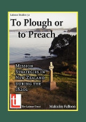 To Plough or to Preach