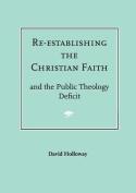 Re-establishing the Christian Faith