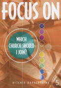 Focus on Which Church Should I Join
