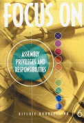 Focus on Assembly Privileges and Responsibilities