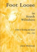 Foot Loose in South Wiltshire