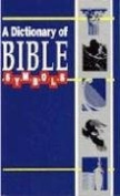 Dictionary of Bible Symbols