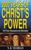 2,000 Years of Christ's Power, Part Three