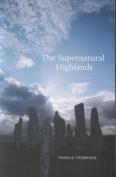 The Supernatural Highlands