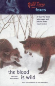 Wild Lives Foxes