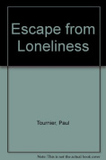 Escape from Loneliness
