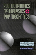 Plunderphonics, 'Pataphysics and Pop Mechanics