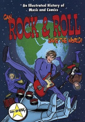 Can Rock and Roll Save the World?