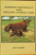 Farming Naturally and Organic Animal Care