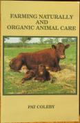 Farming Naturally and Organic Animal Care