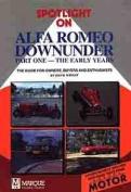 Spotlight on Alfa Downunder - Part 1