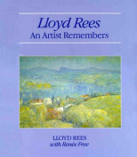 Lloyd Rees - an artist remembers