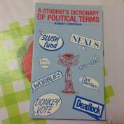 A Student's Dictionary of Political Terms