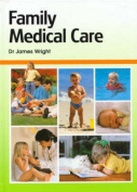 Family Medical Care. Volume 2