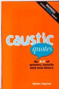 Caustic Quotes