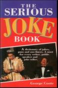The Serious Joke Book