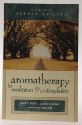 Aromatherapy for Meditation and Contemplation