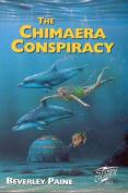 The Chimaera Conspiracy