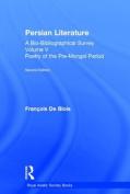 Persian Literature - A Bio-Bibliographical Survey