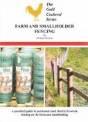 Farm and Smallholder Fencing