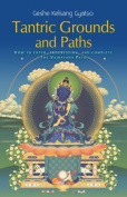 Tantric Grounds and Path